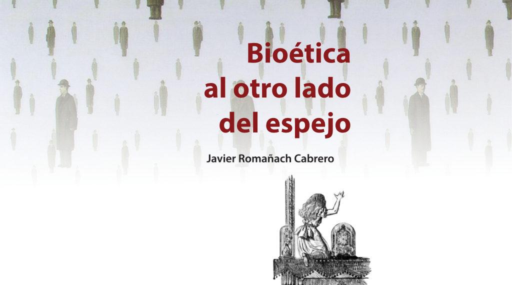 Bioética al otro lado del espejo